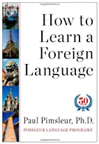 How to Learn a Foreign Language by Paul…