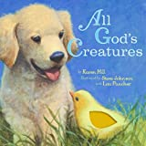 Hill, Karen: All God's Creatures