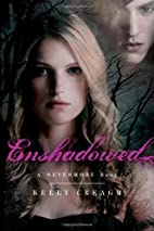 Enshadowed: A Nevermore Book by Kelly Creagh