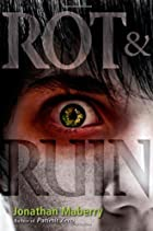 Rot and Ruin by Jonathan Maberry