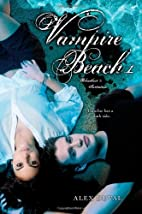 Vampire Beach: Bloodlust & Initiation by…