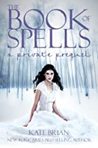 The book of spells : a novel by Kate Brian