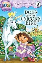 Dora and the Unicorn King (Dora the Explorer…