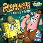 SpongeBob DetectivePants in Double Trouble:…