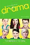 Ruditis, Paul: The Devil's in the Diva: The Four Dorothys; Everyone's a Critic (Drama (Simon Pulse))