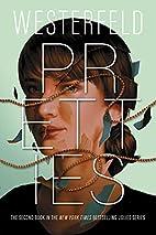 Pretties (The Uglies) by Scott Westerfeld