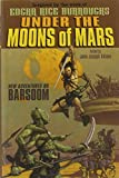 Peter S. Beagle: Under the Moons of Mars: New Adventures on Barsoom