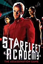 Starfleet Academy: The Assassination Game by…