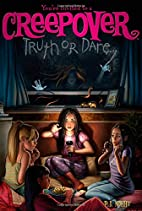 Truth or Dare . . . (You're invited to…