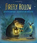 Firefly Hollow by Alison McGhee