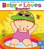Baby Loves Summer!: A Karen Katz…