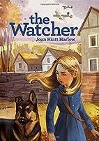 The Watcher by Joan Hiatt Harlow
