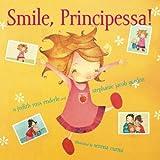 Enderle, Judith Ross: Smile, Principessa!