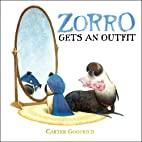 Zorro Gets an Outfit (Junior Library Guild…