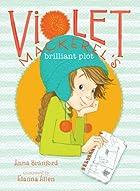 Violet Mackerel's Brilliant Plot by Anna…