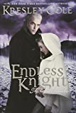 Cole, Kresley: Endless Knight (Arcana Chronicles, The)