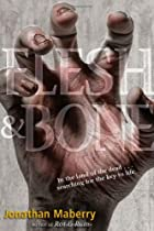 Flesh & Bone (Benny Imura (Rot and Ruin)) by…
