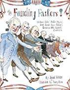 The Founding Fathers!: Those…