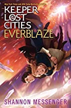 Everblaze (Keeper of the Lost Cities) by…
