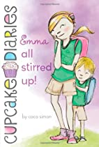 Emma All Stirred Up! by Coco Simon