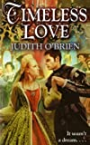 O'Brien, Judith: Timeless Love