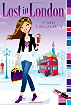 Lost in London by Cindy Callaghan