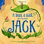 A Bean, a Stalk and a Boy Named Jack by…