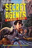 Spizman, Robyn Freedman: The Secret Agents Strike Back