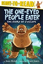 The One-Eyed People Eater: The Story of…