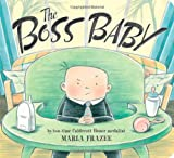 Frazee, Marla: The Boss Baby (Classic Board Books)