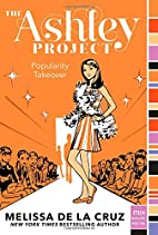 Popularity Takeover (The Ashley Project) by…