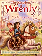 The Lost Stone (The Kingdom of Wrenly) by…