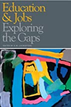 Education & jobs : exploring the gaps by D.…