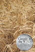 Canada at the WTO: Trade Litigation and the…