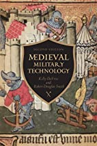 Medieval Military Technology, Second Edition…