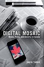 Digital Mosaic: Media, Power, and Identity…