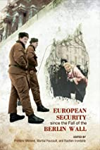 European Security since the Fall of the…