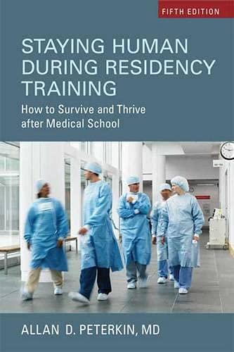staying-human-during-residency-training-how-to-survive-and-thrive-after-medical-school