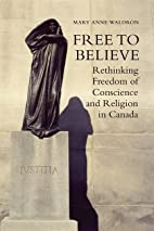 Free to Believe: Rethinking Freedom of…