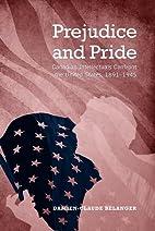 Prejudice and Pride: Canadian Intellectuals…