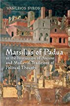 Marsilius of Padua at the Intersecton of…