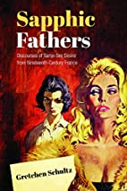 Sapphic Fathers: Discourses of Same-Sex…