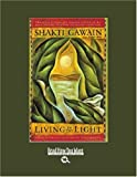 Gawain, Shakti: Living in the Light (EasyRead Large Bold Edition)