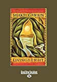 Gawain, Shakti: Living in the Light