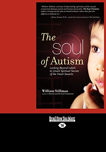the-soul-of-autism-looking-beyond-labels-to-unveil-spiritual-secrets-of-the-heart-savants