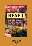 DeMaria, Rusel: Reset: Changing the Way We Look at Video Games