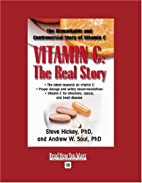VITAMIN C: the Real Story (EasyRead Super…