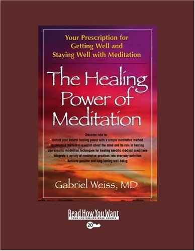 the-healing-power-of-meditation-volume-1-of-2-easyread-super-large-20pt-edition-your-prescription-for-getting-well-and-staying-well-with-meditation