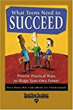 L. Benson, Peter: What Teens Need to Succeed (EasyRead Edition): Proven, Practical Ways to Shape Your Own Future