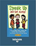 Cooper, Scott: Speak Up and Get Along! (EasyRead Super Large 24pt Edition): Learn the Mighty Might, Thought Chop, and more Tools to Make Friends, Stop Teasing, and Feel Good about Yourself